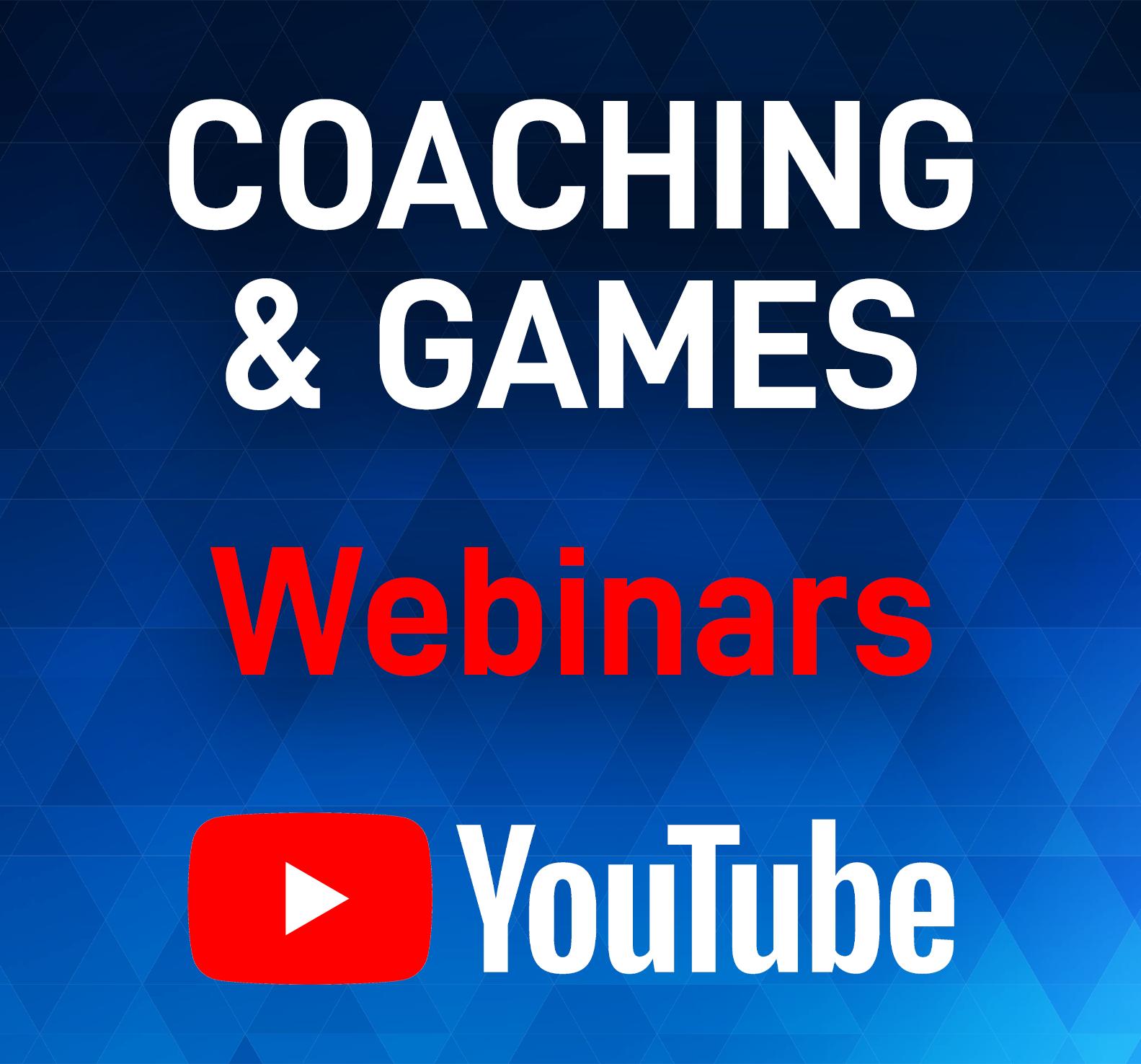 Coaching & Games Webinars
