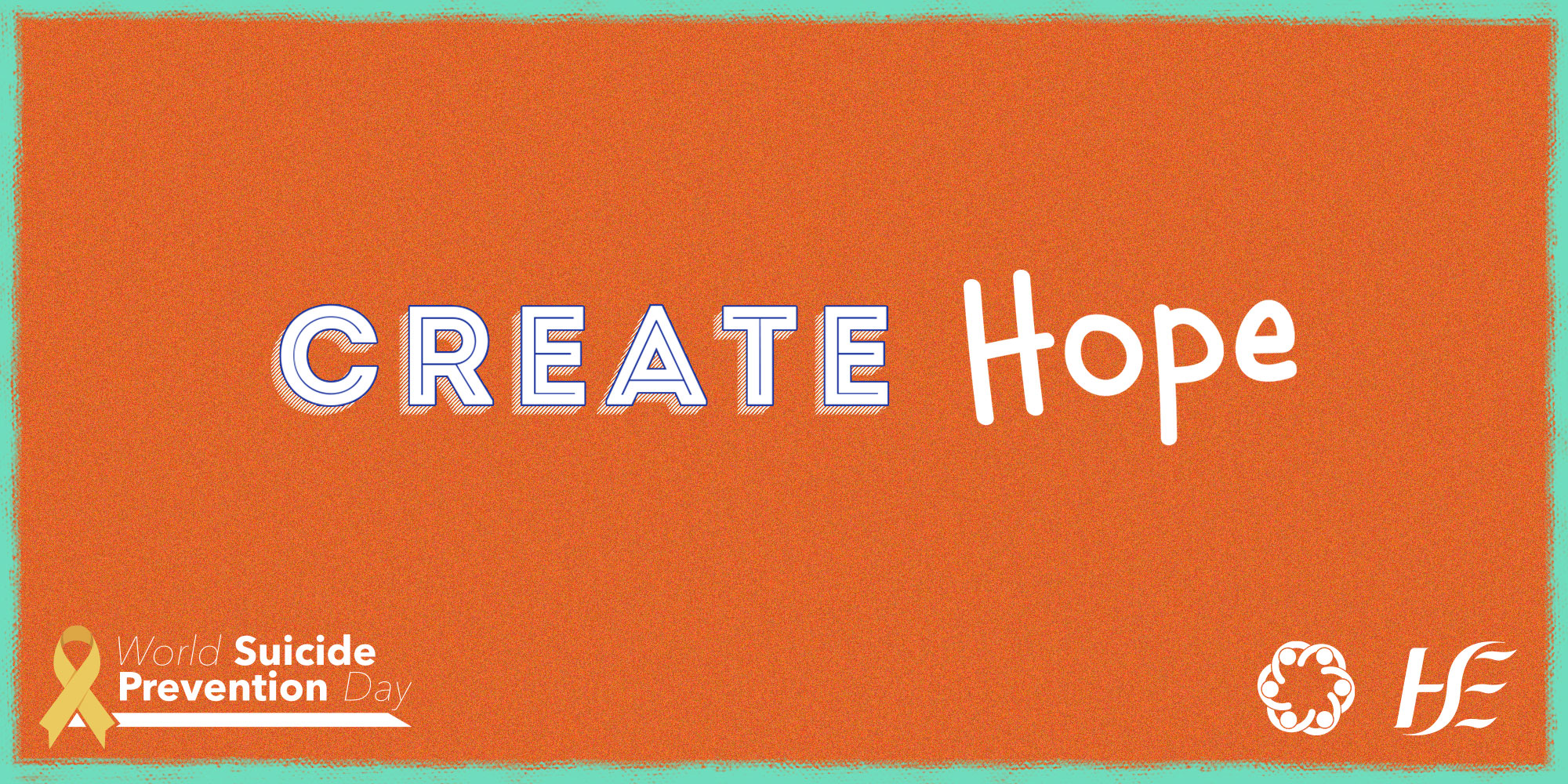 World Suicide Prevention Day 2021 – Creating Hope Through Action